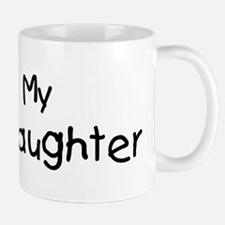 I Love My Granddaughter Mug