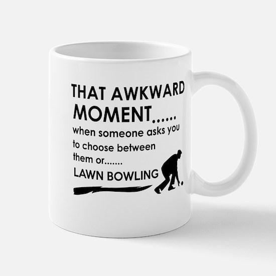 Awkward moment lawn bowling designs Mug