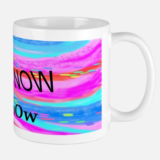 Do It Now Mug