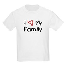 I Love My Family Kids T-Shirt