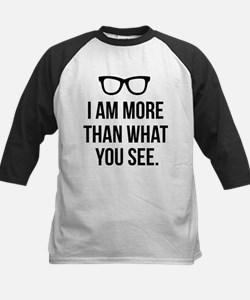 I am more than what you see Baseball Jersey
