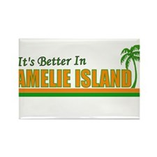 It's Better in Amelie Island, Rectangle Magnet