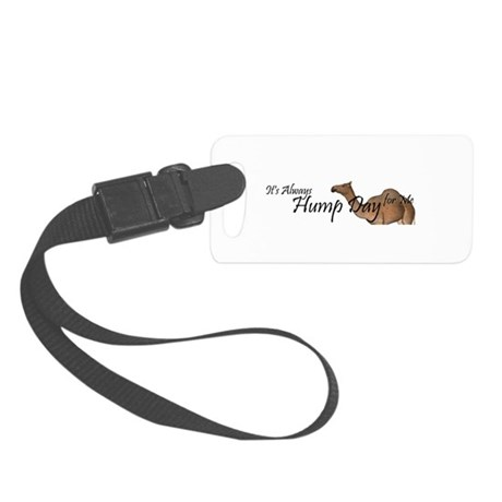 Hump Day Small Luggage Tag