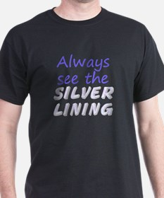 Always See Silver Lining T-Shirt