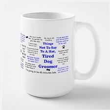 Things Not To Say... Mug