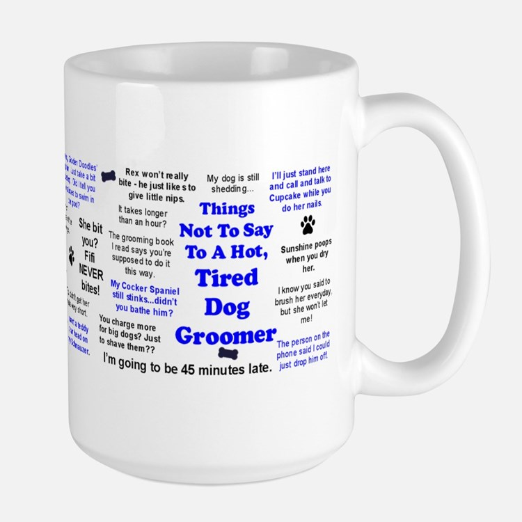 Things Not To Say... Mug