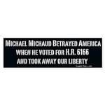 Mike Michaud Betrayed Us With HR 6166