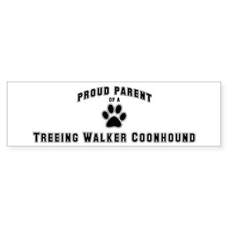 Treeing Walker Coonhound: Pro Bumper Sticker