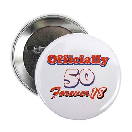 """Funny 50 year old birthday designs 2.25"""" Button (1"""