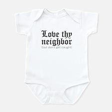 Love Thy Neighbor... Onesie
