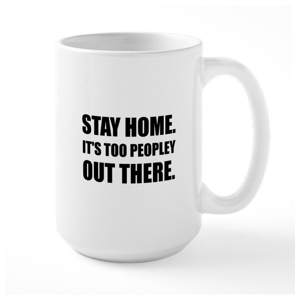 CafePress Stay Home Too Peopley Mugs