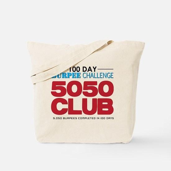 100 Day Burpee Challenge 5050 Club Tote Bag