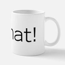 Asshat! Mug