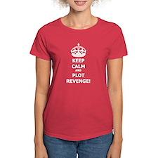 Keep Calm Plot Revenge T-Shirt