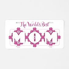 World's Best Mom - Heart Pe Aluminum License Plate