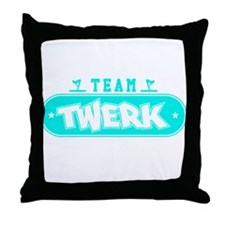 Neon Turquoise Team Twerk Throw Pillow