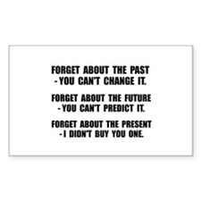 Forget Present Decal