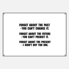 Forget Present Banner