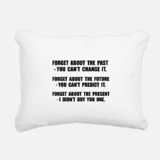 Forget Present Rectangular Canvas Pillow
