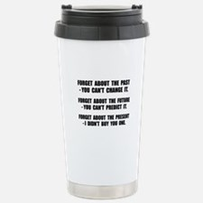 Forget Present Travel Mug