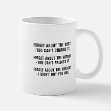 Forget Present Small Small Mug