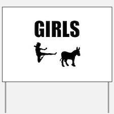 Girls Kick Ass Yard Sign