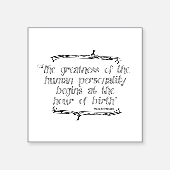 """Greatness From Birth Square Sticker 3"""" x 3"""""""