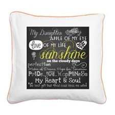 My Daughter Inspirational Square Canvas Pillow