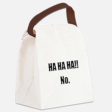 Hahaha No Canvas Lunch Bag