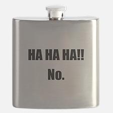 Hahaha No Flask