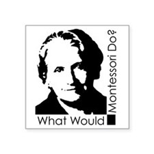 What Would Montessori Do? Sticker
