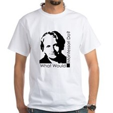 What Would Montessori Do? T-Shirt