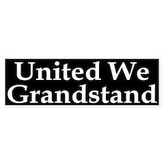 United We Grandstand Bumper Bumper Sticker