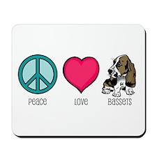Peace Love & Bassets Mousepad