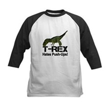 T-Rex Hates Push-ups! Tee