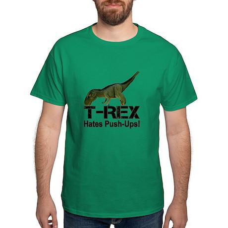 T-Rex Hates Push-ups! Dark T-Shirt