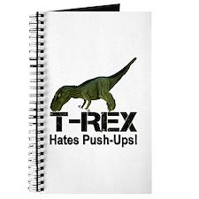T-Rex Hates Push-ups! Journal