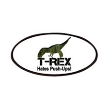 T-Rex Hates Push-ups! Patches
