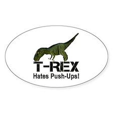 T-Rex Hates Push-ups! Decal