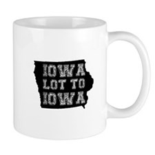 Iowa Lot To Iowa Mug