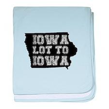 Iowa Lot To Iowa baby blanket
