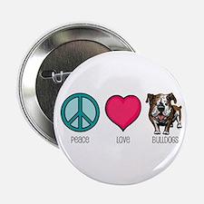 Peace Love & Bulldogs Button