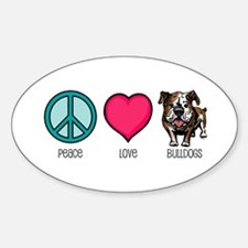 Peace Love & Bulldogs Oval Decal