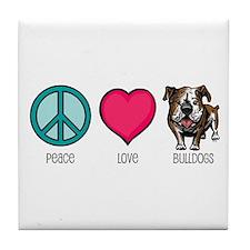 Peace Love & Bulldogs Tile Coaster