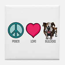 Peace Love & Bulldogs Tile Coaster