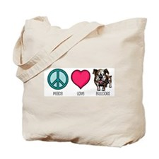 Peace Love & Bulldogs Tote Bag