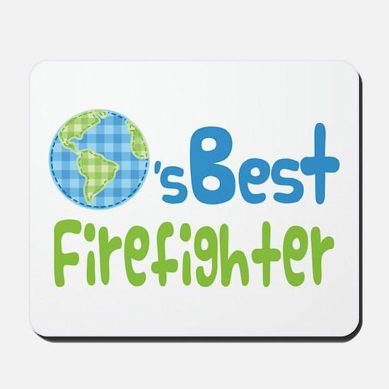 Earths Best Firefighter Mousepad