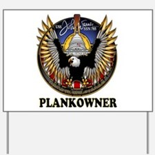 SSN-785 PLANKOWNER! Yard Sign