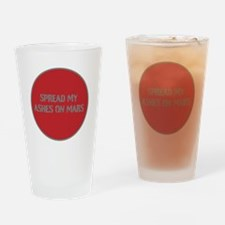SPREAD MY ASHES ON MARS Drinking Glass