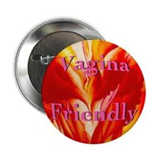 Vagina Friendly Button